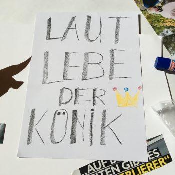 """Gemaltes Plakat """"Laut lebe der Könik"""""""