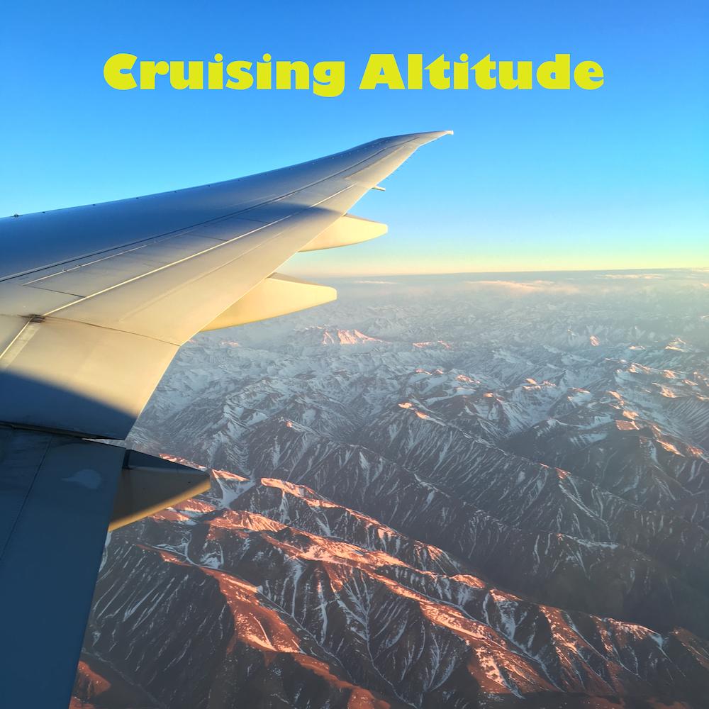 New Show: Cruising Altitude